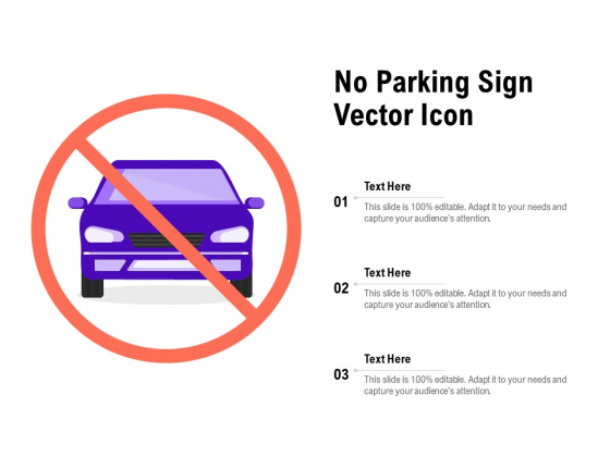No Parking Sign Vector Icon Ppt PowerPoint Presentation Summary Visual Aids