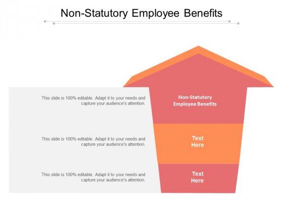 Non Statutory Employee Benefits Ppt PowerPoint Presentation Gallery Files Cpb Pdf