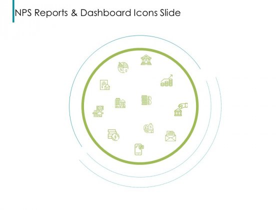 Nps Reports And Dashboard Icons Slide Ppt Outline Samples PDF