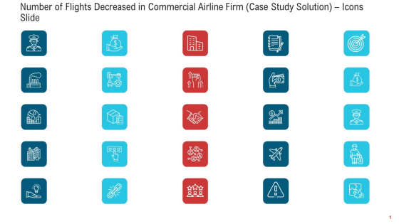 Number Of Flights Decreased In Commercial Airline Firm Case Study Solution Icons Slide Guidelines PDF