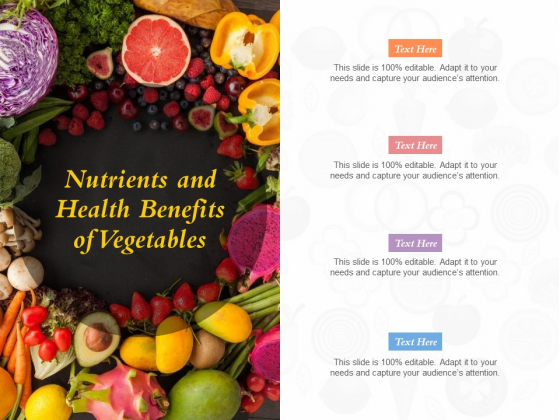 Nutrients And Health Benefits Of Vegetables Ppt PowerPoint Presentation Icon Design Ideas