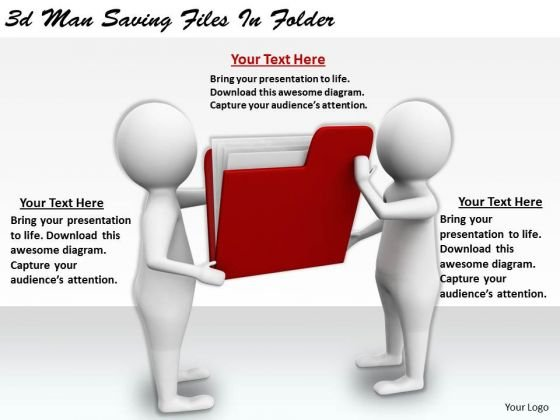 New Business Strategy 3d Man Saving Files Folder Basic Concepts