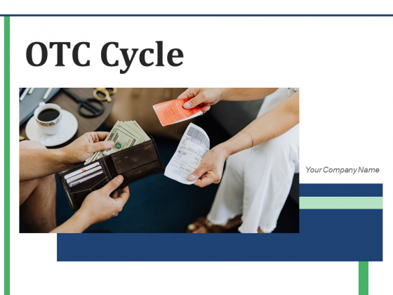 OTC Cycle Implementation Planning Ppt PowerPoint Presentation Complete Deck