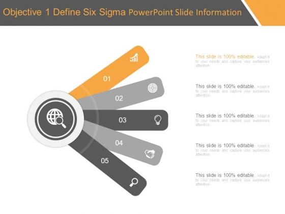 Objective 1 Define Six Sigma Powerpoint Slide Information