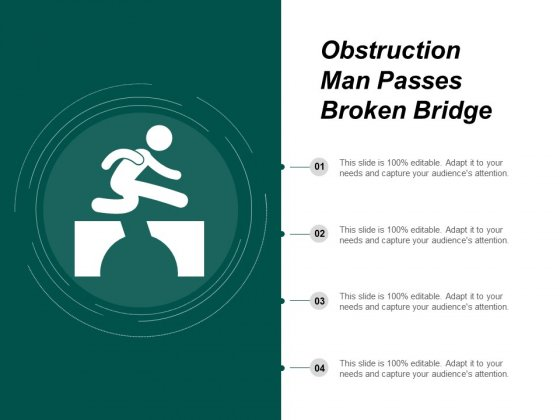 Obstruction Man Passes Broken Bridge Ppt PowerPoint Presentation Outline Ideas