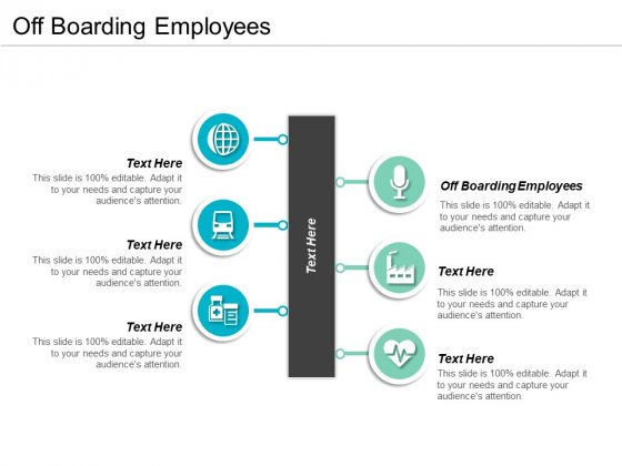 Off Boarding Employees Ppt PowerPoint Presentation Infographics Graphics Pictures Cpb