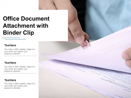 Office Document Attachment With Binder Clip Ppt Powerpoint Presentation Show Elements