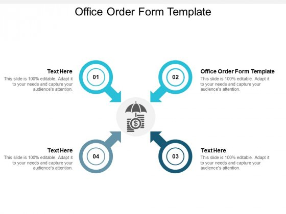 Office Order Form Template Ppt PowerPoint Presentation Gallery Graphic Images Cpb