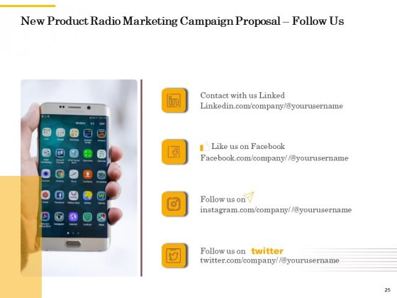 Offline_Promotional_Strategy_For_New_Product_Proposal_Ppt_PowerPoint_Presentation_Complete_Deck_With_Slides_Slide_25