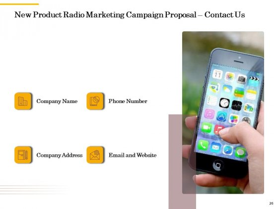 Offline_Promotional_Strategy_For_New_Product_Proposal_Ppt_PowerPoint_Presentation_Complete_Deck_With_Slides_Slide_26