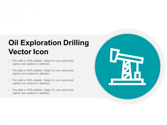 Oil Exploration Drilling Vector Icon Ppt PowerPoint Presentation Styles Master Slide