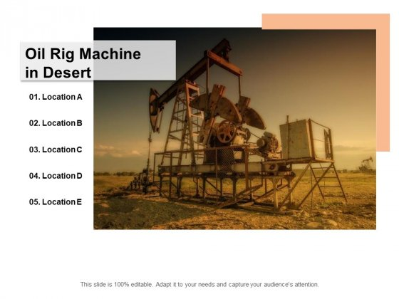 Oil Rig Machine In Desert Ppt PowerPoint Presentation Portfolio Maker