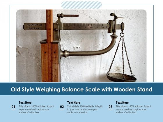 Old Style Weighing Balance Scale With Wooden Stand Ppt PowerPoint Presentation File Elements PDF