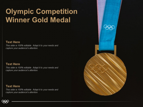 Olympic Competition Winner Gold Medal Ppt PowerPoint Presentation File Inspiration PDF
