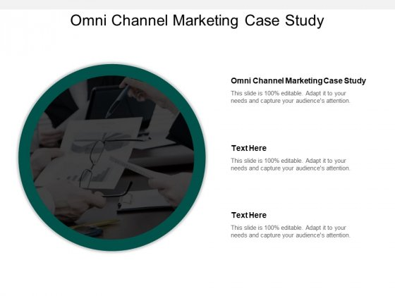 Omni Channel Marketing Case Study Ppt PowerPoint Presentation Graphics Cpb