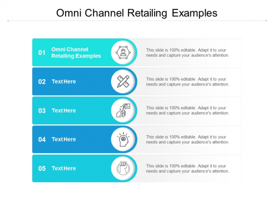 Omni Channel Retailing Examples Ppt PowerPoint Presentation Infographic Template Brochure Cpb