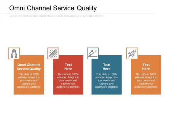 Omni Channel Service Quality Ppt PowerPoint Presentation Ideas Show Cpb Pdf