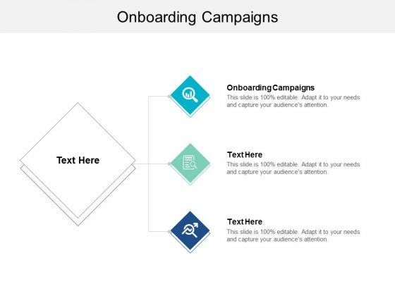 Onboarding Campaigns Ppt PowerPoint Presentation Infographics Example File Cpb