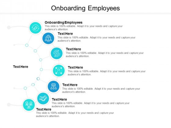 Onboarding Employees Ppt PowerPoint Presentation Professional Maker Cpb