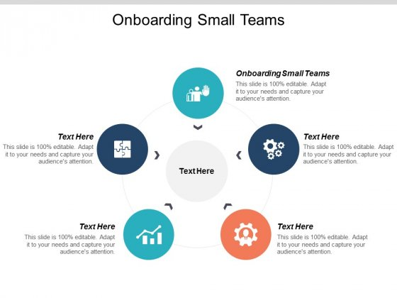 Onboarding Small Teams Ppt PowerPoint Presentation Show Objects Cpb