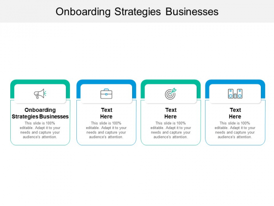 Onboarding Strategies Businesses Ppt PowerPoint Presentation Professional Gallery Cpb