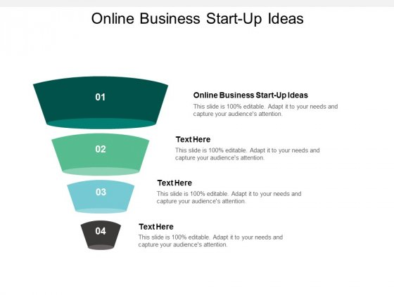 Online Business Start Up Ideas Ppt PowerPoint Presentation Summary Infographics Cpb