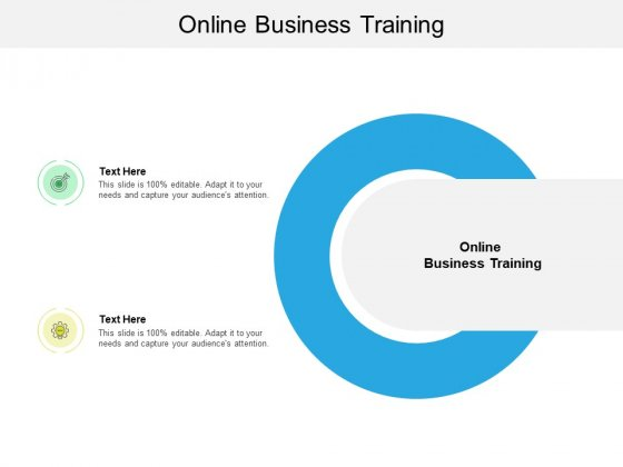 Online Business Training Ppt PowerPoint Presentation Show Guide Cpb