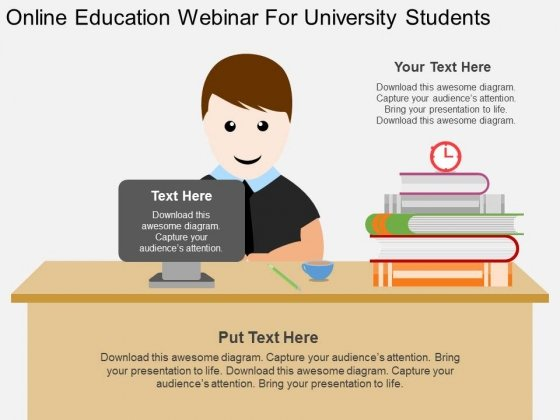 Online Education Webinar For University Students Powerpoint Template