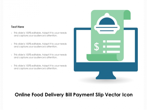 Online Food Delivery Bill Payment Slip Vector Icon Ppt PowerPoint Presentation Layouts Slideshow PDF