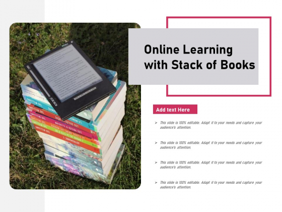 Online Learning With Stack Of Books Ppt PowerPoint Presentation Gallery Maker PDF