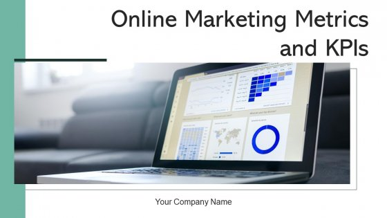 Online Marketing Metrics And Kpis Campaigns Goals Ppt PowerPoint Presentation Complete Deck