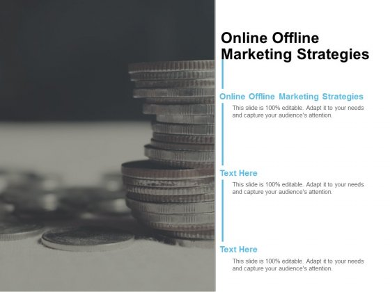 Online Offline Marketing Strategies Ppt PowerPoint Presentation Gallery Sample Cpb