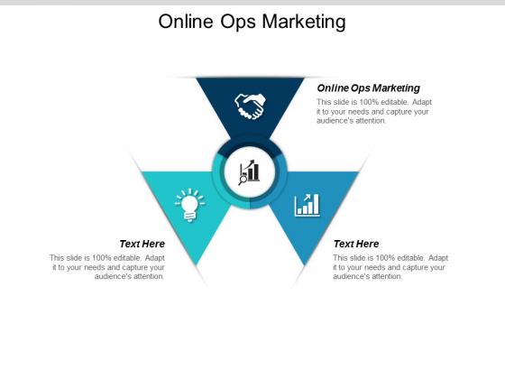 Online Ops Marketing Ppt Powerpoint Presentation Styles Clipart Images Cpb