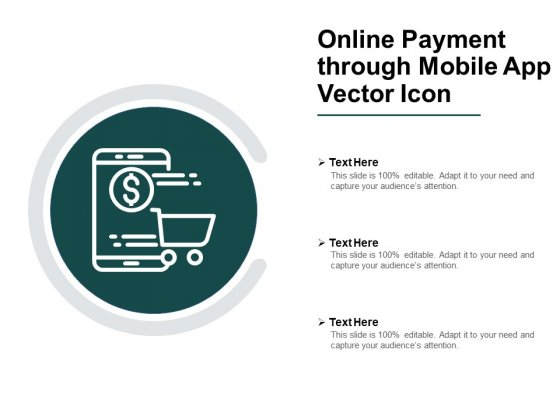 Online Payment Through Mobile App Vector Icon Ppt PowerPoint Presentation Show Aids