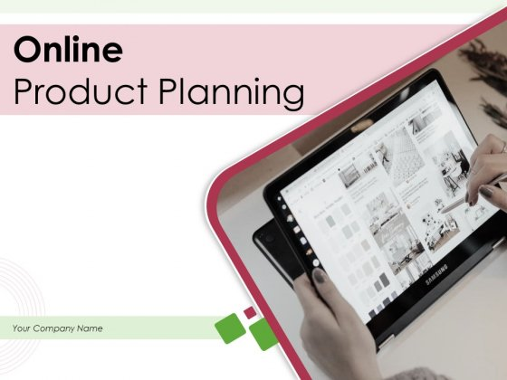 Online Product Planning Ppt PowerPoint Presentation Complete Deck With Slides