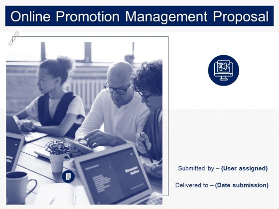 Online Promotion Management Proposal Ppt PowerPoint Presentation Complete Deck With Slides