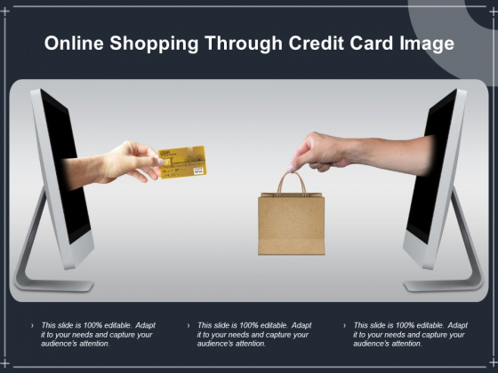 Online Shopping Through Credit Card Image Ppt PowerPoint Presentation Layouts File Formats