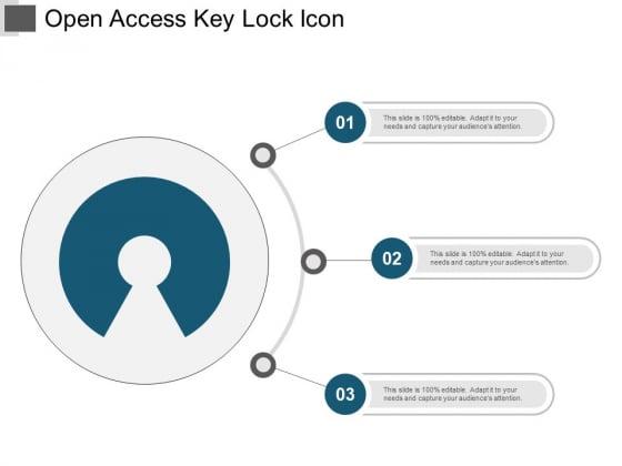 Open Access Key Lock Icon Ppt PowerPoint Presentation Portfolio Designs Download
