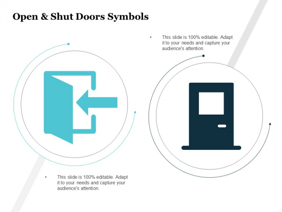 Open And Shut Doors Symbols Ppt PowerPoint Presentation Pictures Infographic Template