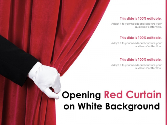 Opening Red Curtain On White Background Ppt PowerPoint Presentation Infographics Images