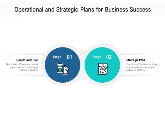 Operational And Strategic Plans For Business Success Ppt PowerPoint Presentation Infographics Mockup PDF
