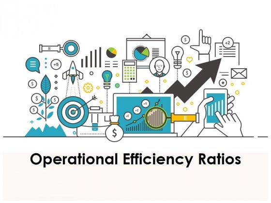 Operational Efficiency Ratios Ppt PowerPoint Presentation Complete Deck With Slides