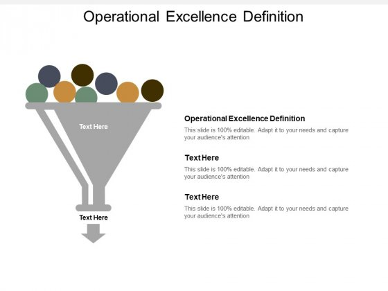 Operational Excellence Definition Ppt PowerPoint Presentation Infographics Skills Cpb