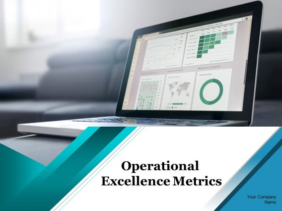 Operational Excellence Metrics Ppt PowerPoint Presentation Complete Deck With Slides