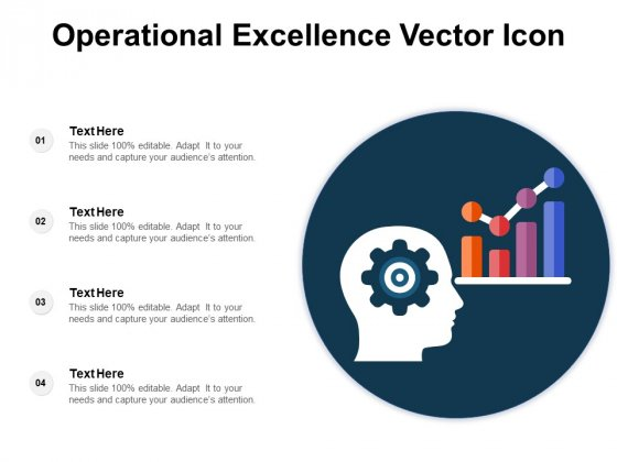 Operational_Excellence_Vector_Icon_Ppt_PowerPoint_Presentation_Infographics_Show_PDF_Slide_1