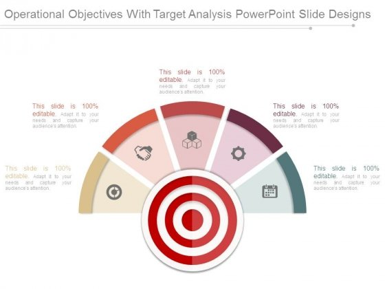 Operational Objectives With Target Analysis Powerpoint Slide Designs