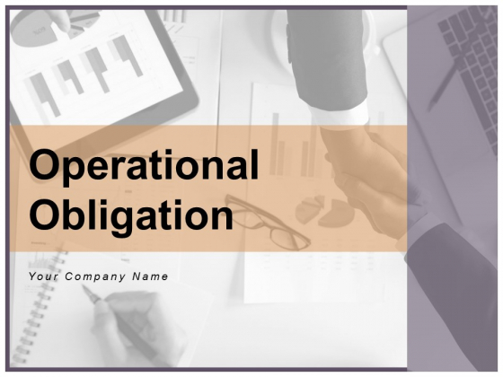 Operational Obligation Business Analysis Ppt PowerPoint Presentation Complete Deck