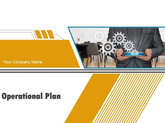 Operational Plan PowerPoint Presentation Complete Deck With Slides