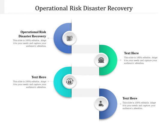 Operational Risk Disaster Recovery Ppt PowerPoint Presentation Model Graphics Pictures Cpb Pdf