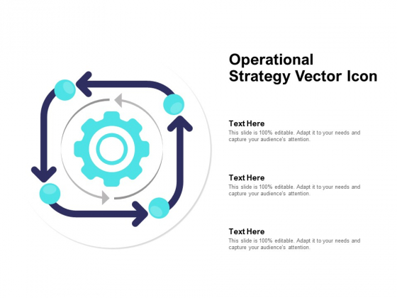 Operational Strategy Vector Icon Ppt PowerPoint Presentation Template